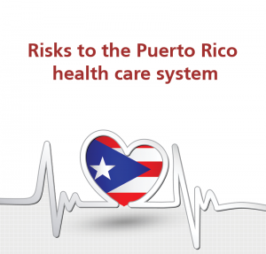 Time to Right a Wrong – Part I Risks to the Puerto Rico health care system https://www.hcalero.com/aug-2017-time-to-right-a-wrong-part-i/